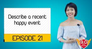 Describe-a-recent-happy-event